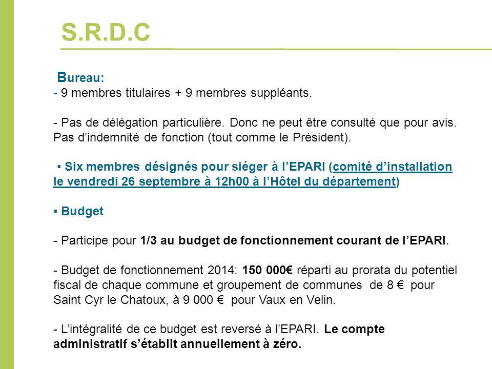 S.R.D.C Bureau: - 9 membres titulaires + 9 membres suppléants.