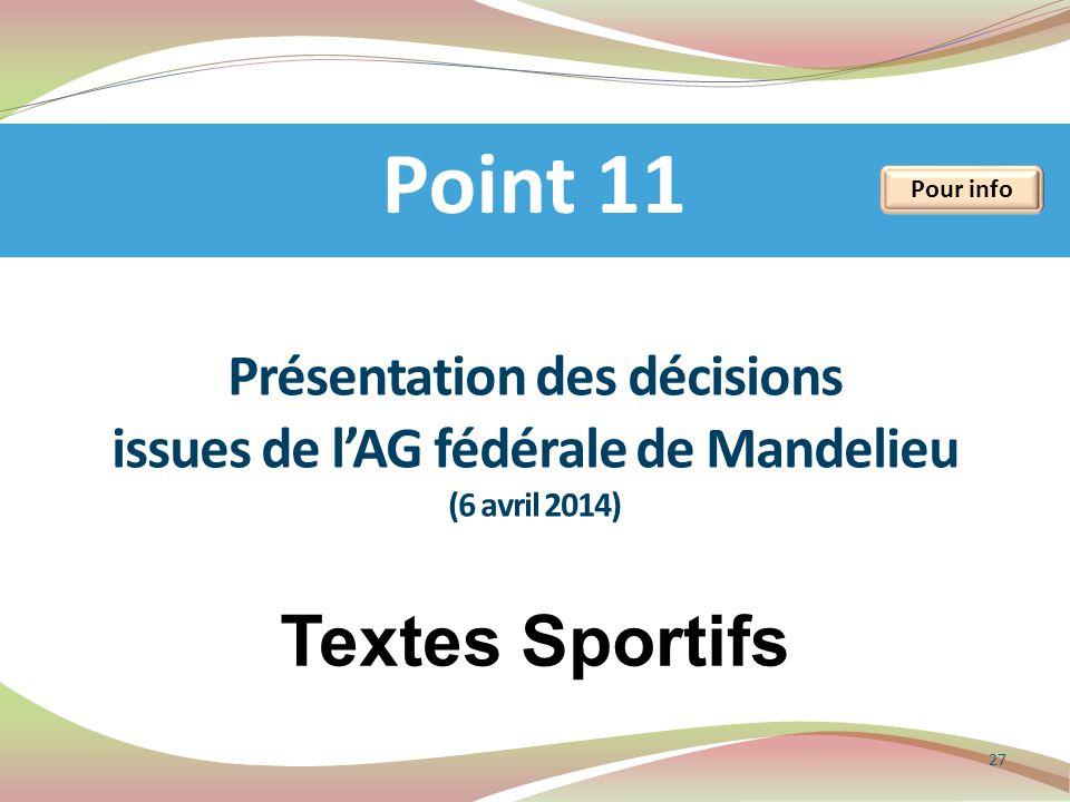 Point 11 Textes Sportifs Présentation des décisions