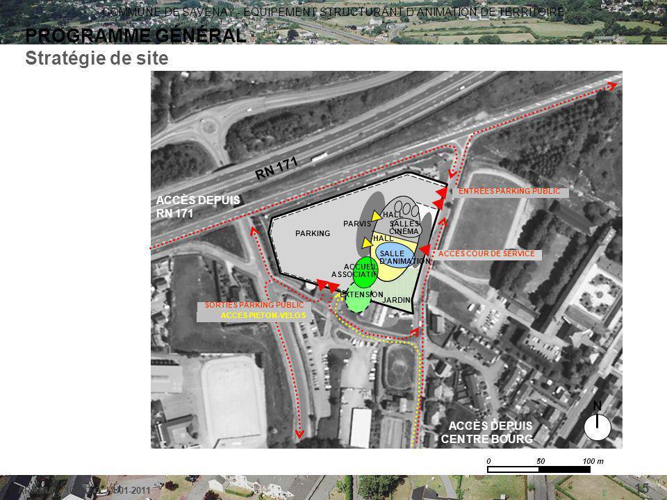 PROGRAMME GÉNÉRAL Stratégie de site RN 171 N ACCÈS DEPUIS RN 171