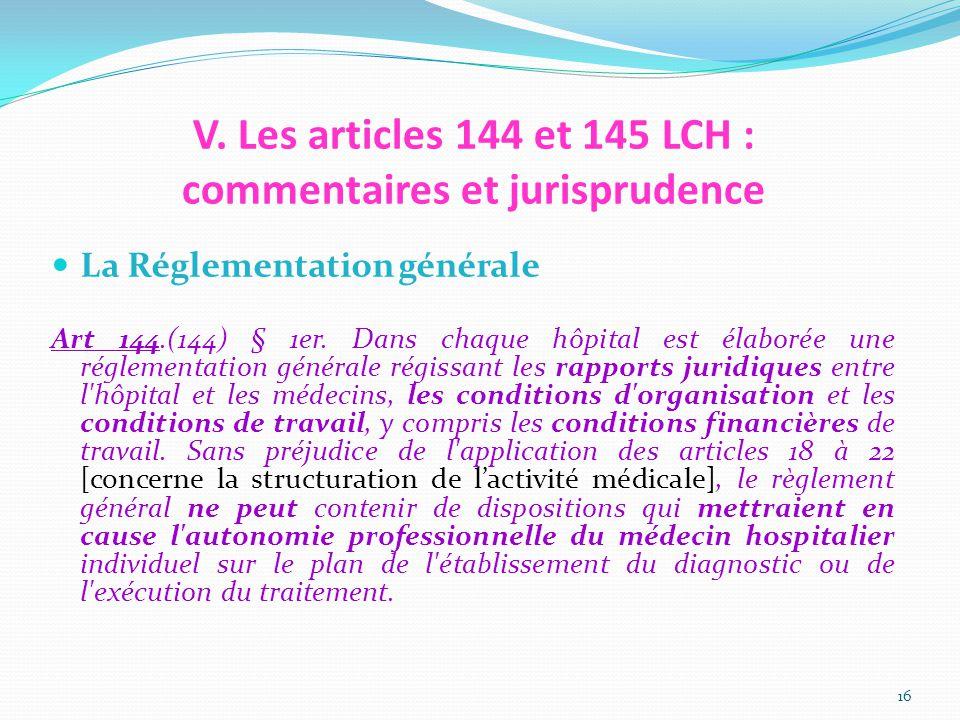 V. Les articles 144 et 145 LCH : commentaires et jurisprudence