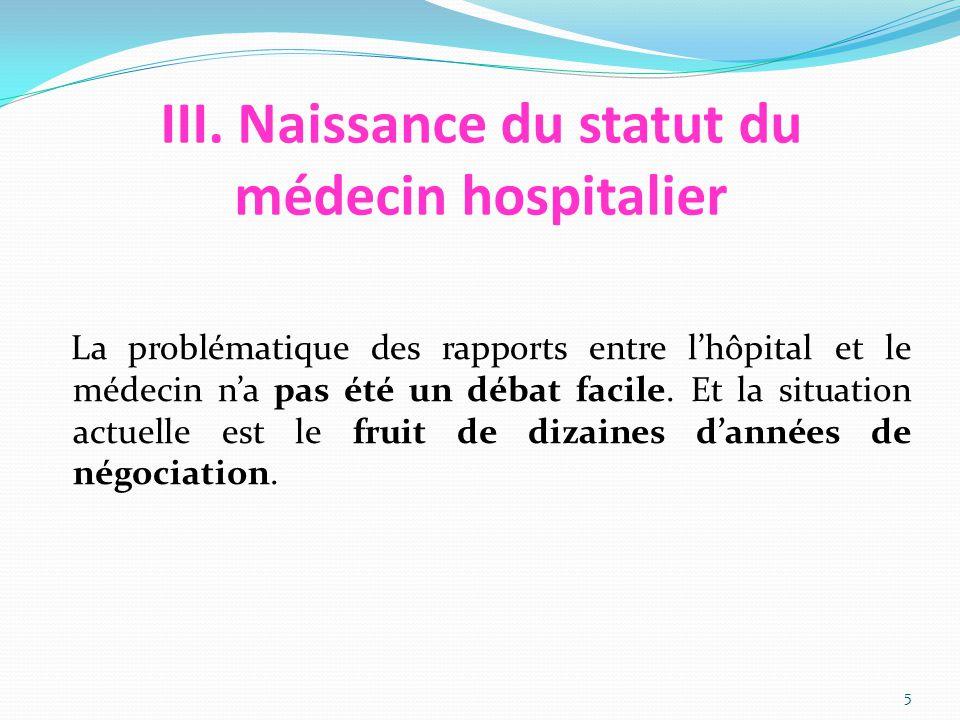 III. Naissance du statut du médecin hospitalier