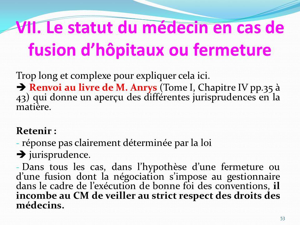VII. Le statut du médecin en cas de fusion d'hôpitaux ou fermeture