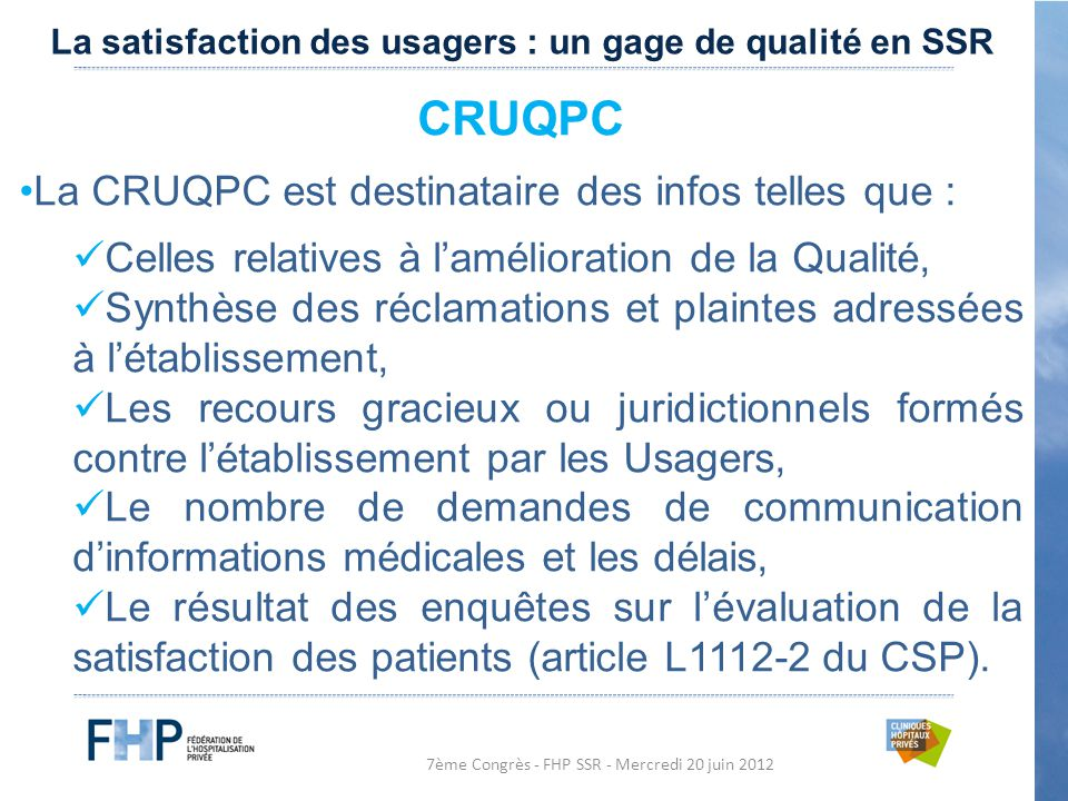 CRUQPC La CRUQPC est destinataire des infos telles que :