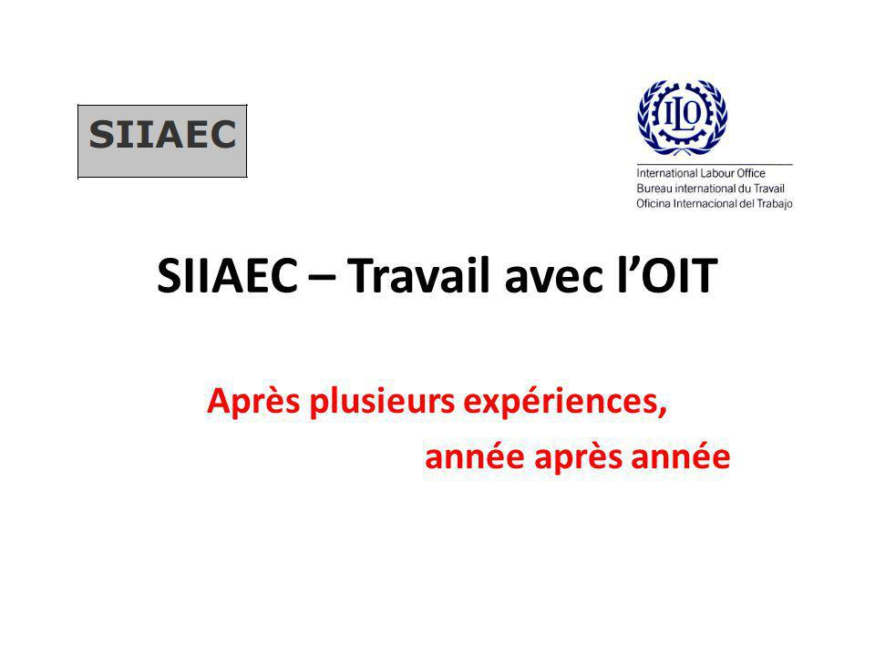 SIIAEC – Travail avec l'OIT