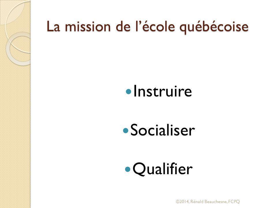 La mission de l'école québécoise