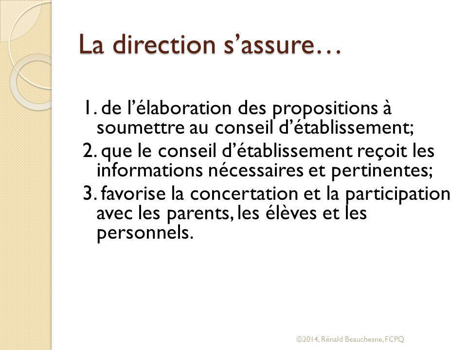 La direction s'assure…