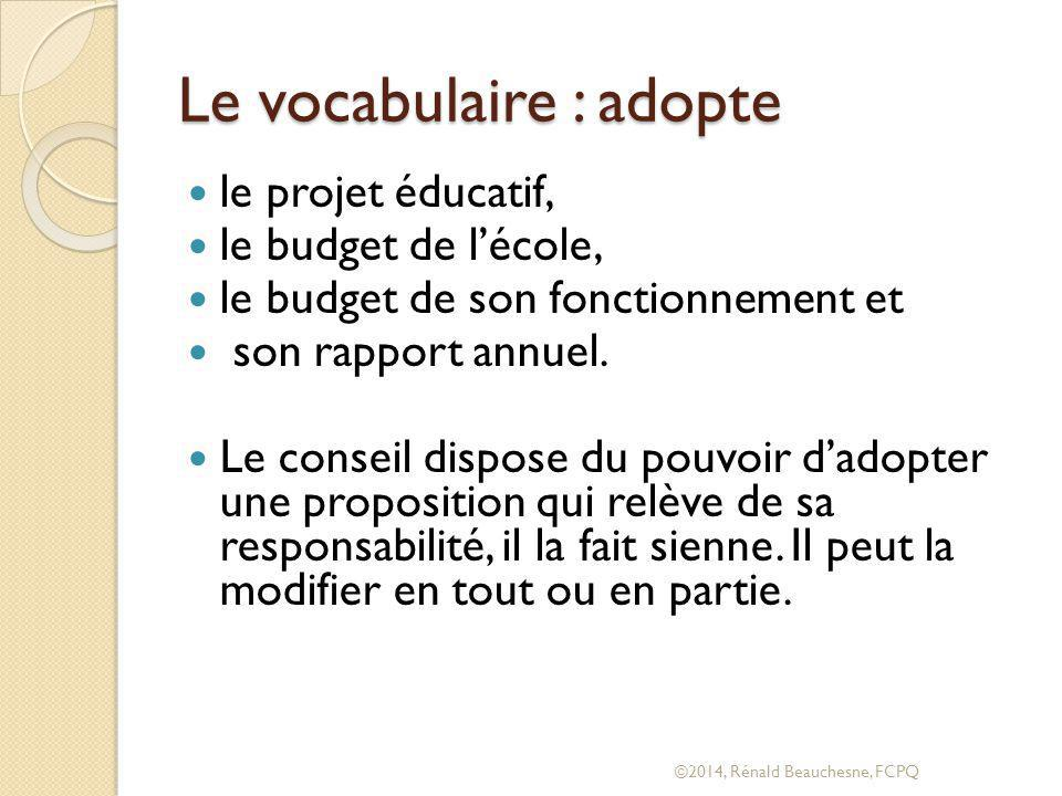 Le vocabulaire : adopte
