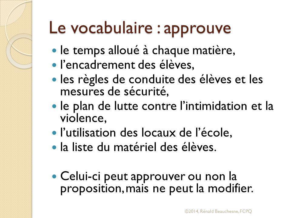 Le vocabulaire : approuve