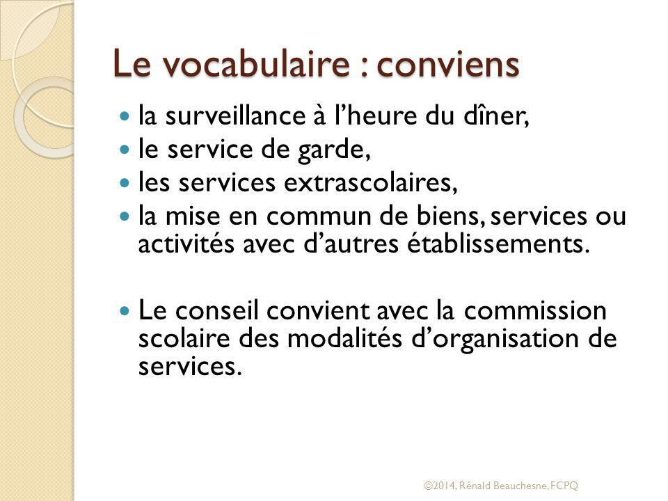 Le vocabulaire : conviens