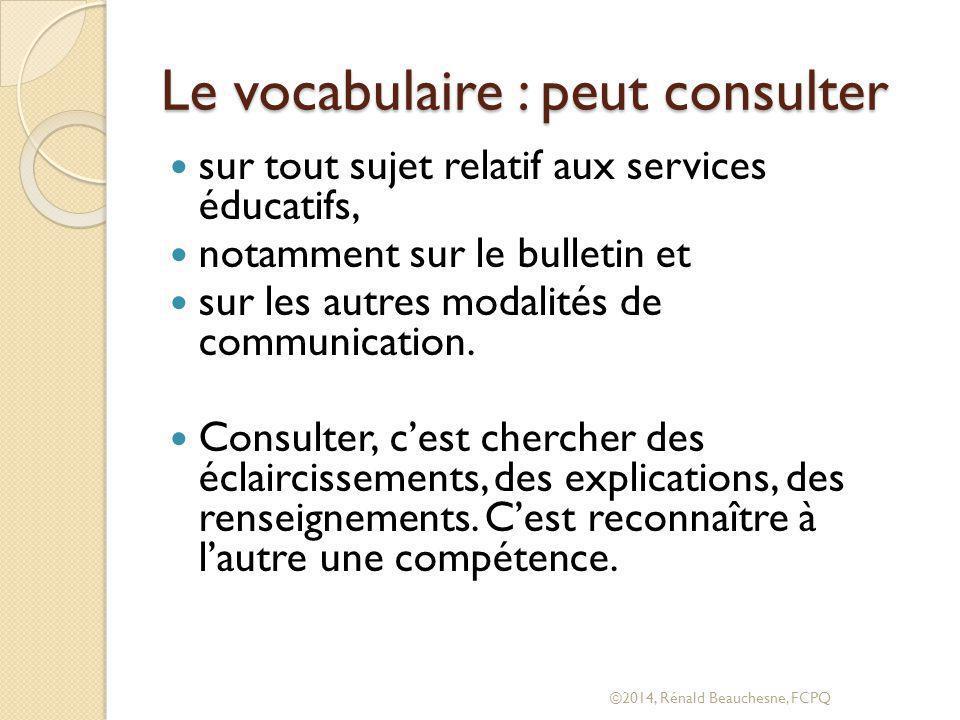 Le vocabulaire : peut consulter