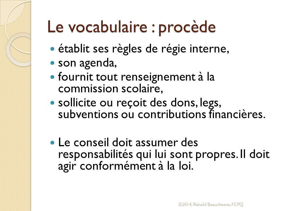 Le vocabulaire : procède