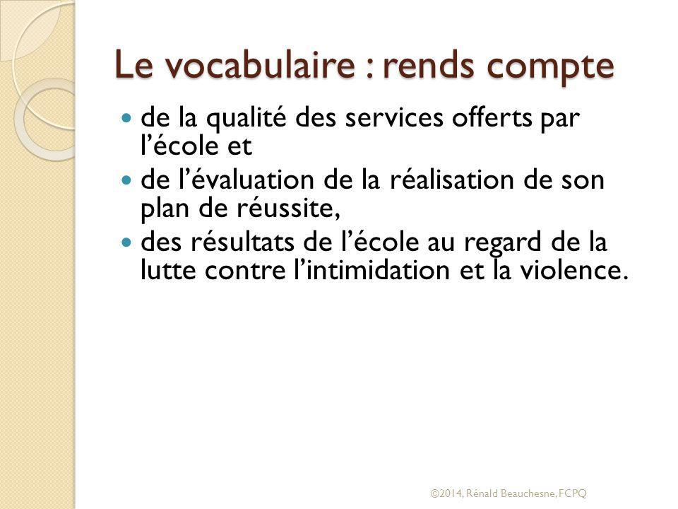 Le vocabulaire : rends compte