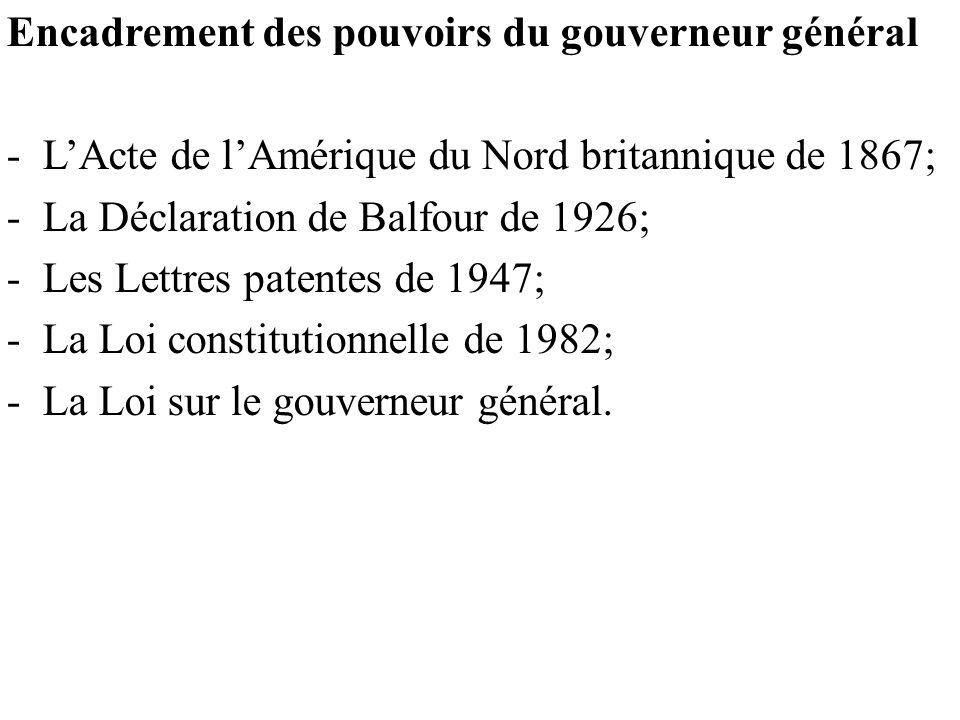 Encadrement des pouvoirs du gouverneur général