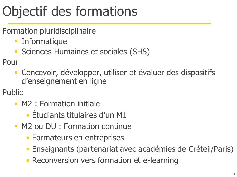 Objectif des formations