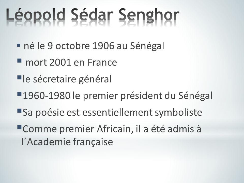 Léopold Sédar Senghor mort 2001 en France le sécretaire général
