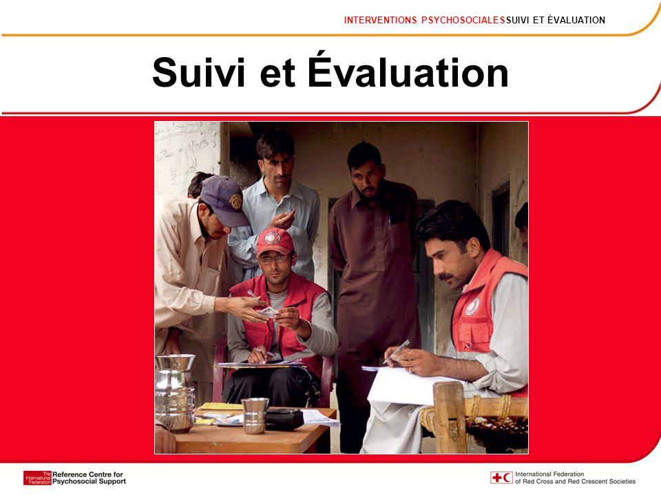 INTERVENTIONS PSYCHOSOCIALESSUIVI ET ÉVALUATION