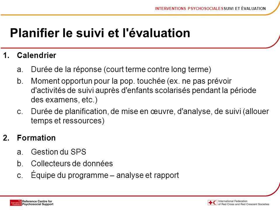 Planifier le suivi et l évaluation