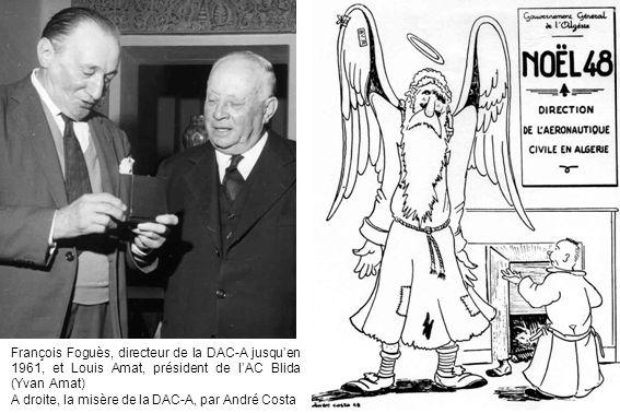 François Foguès, directeur de la DAC-A jusqu'en 1961, et Louis Amat, président de l'AC Blida (Yvan Amat)