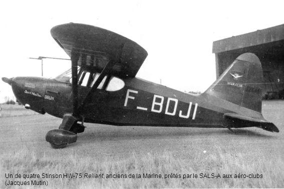 Un de quatre Stinson HW-75 Reliant, anciens de la Marine, prêtés par le SALS-A aux aéro-clubs (Jacques Mutin)