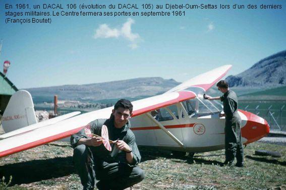En 1961, un DACAL 106 (évolution du DACAL 105) au Djebel-Oum-Settas lors d'un des derniers stages militaires. Le Centre fermera ses portes en septembre 1961