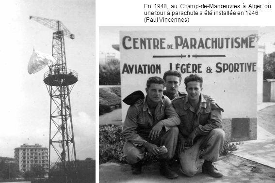 En 1948, au Champ-de-Manœuvres à Alger où une tour à parachute a été installée en 1946