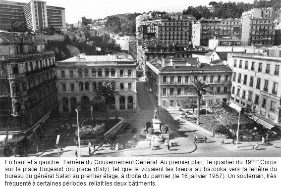 En haut et à gauche : l'arrière du Gouvernement Général