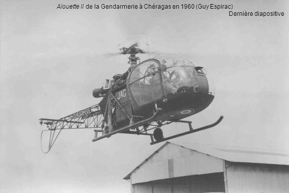 Alouette II de la Gendarmerie à Chéragas en 1960 (Guy Espirac)