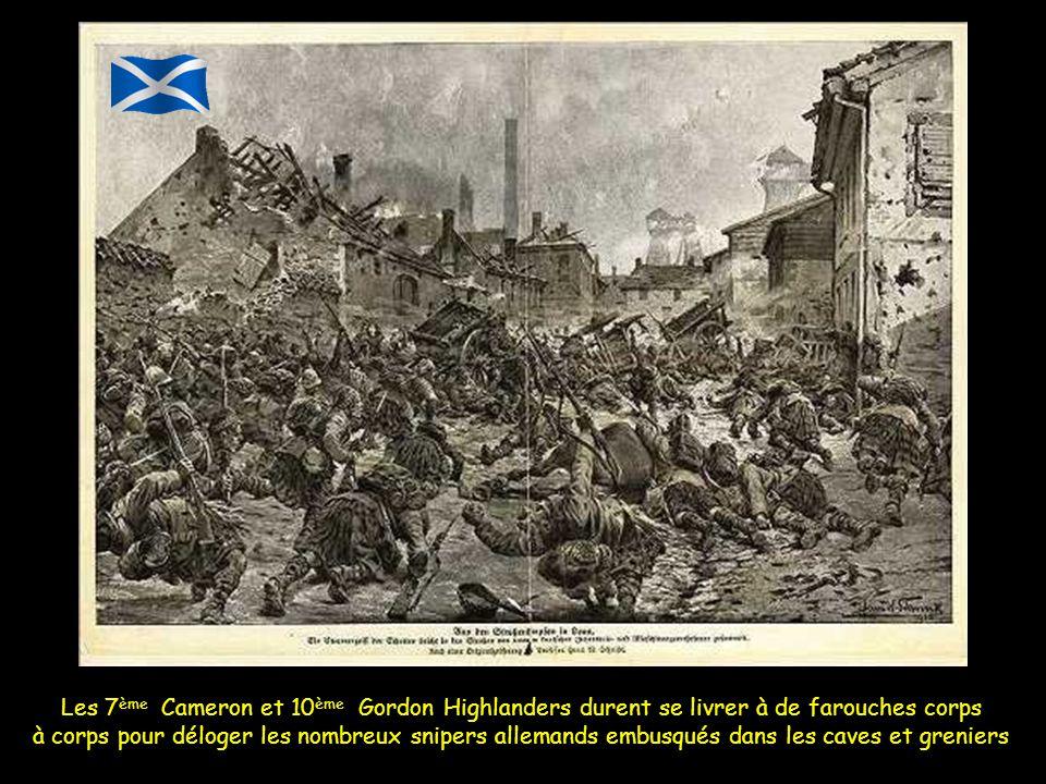 Les 7ème Cameron et 10ème Gordon Highlanders durent se livrer à de farouches corps