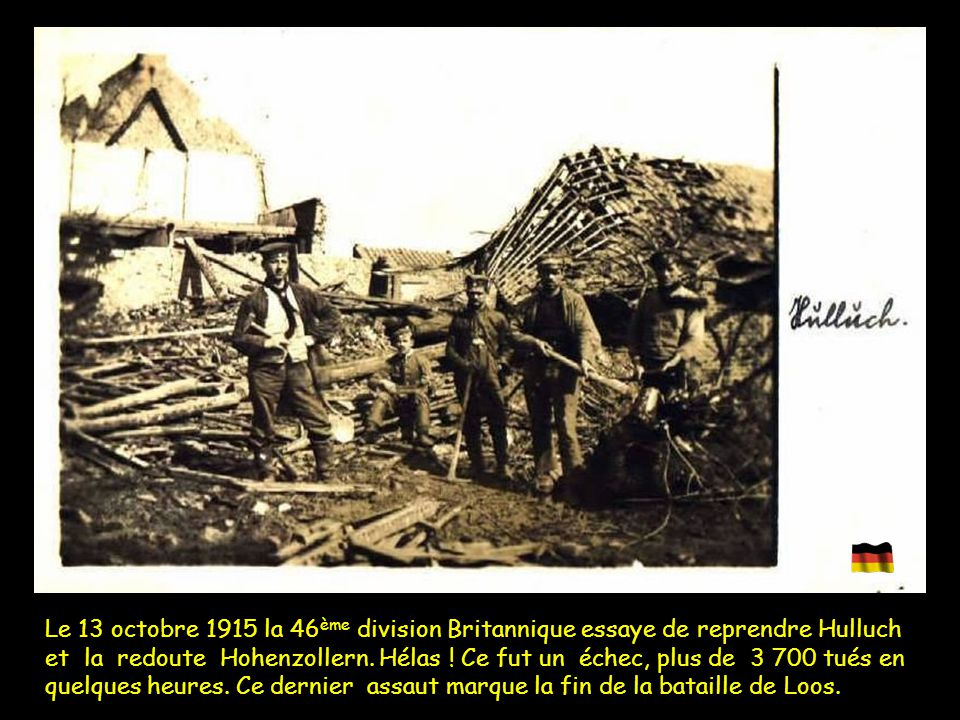Le 13 octobre 1915 la 46ème division Britannique essaye de reprendre Hulluch