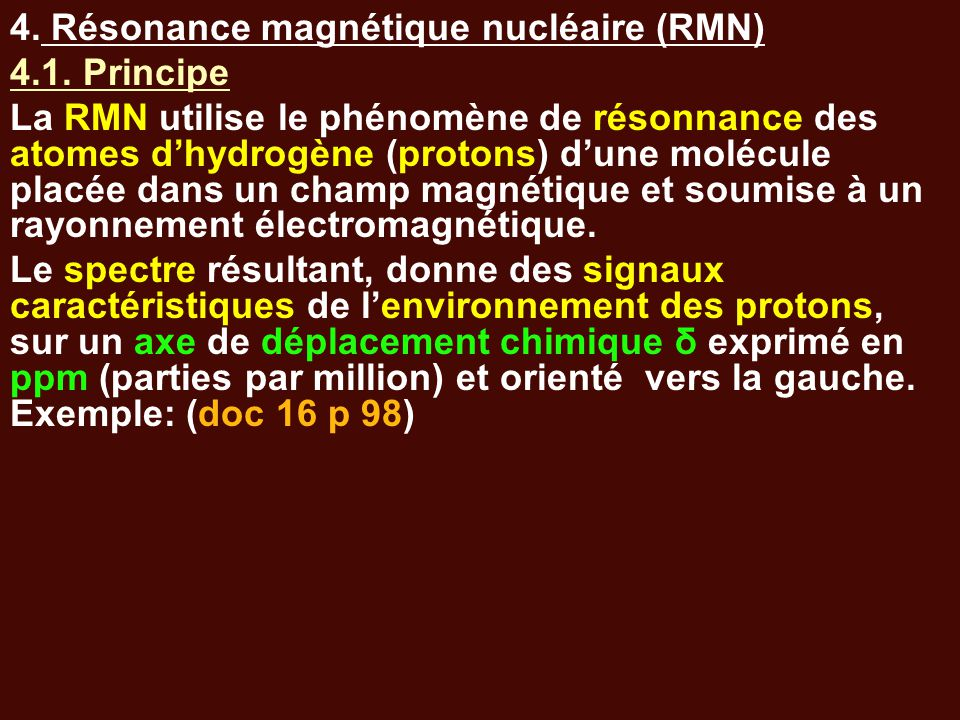 4. Résonance magnétique nucléaire (RMN)