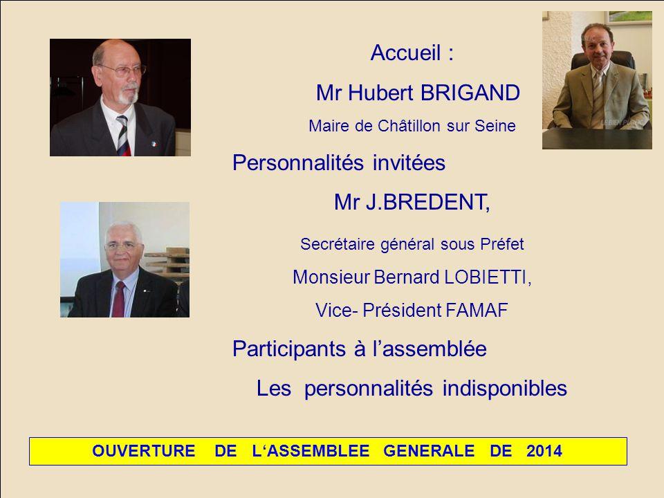 OUVERTURE DE L'ASSEMBLEE GENERALE DE 2014