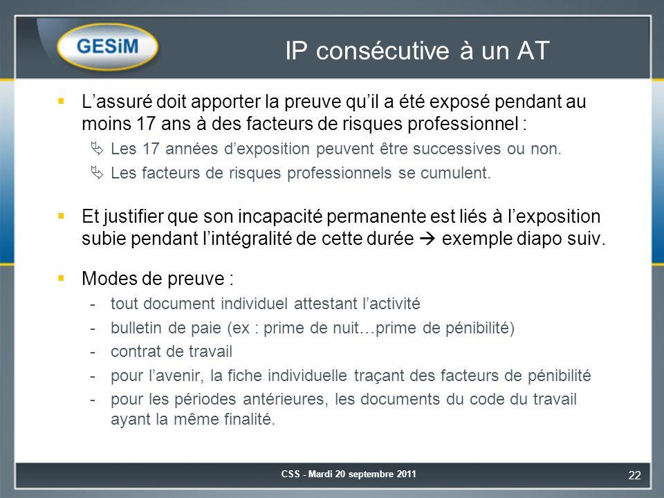 IP consécutive à un AT L'assuré doit apporter la preuve qu'il a été exposé pendant au moins 17 ans à des facteurs de risques professionnel :