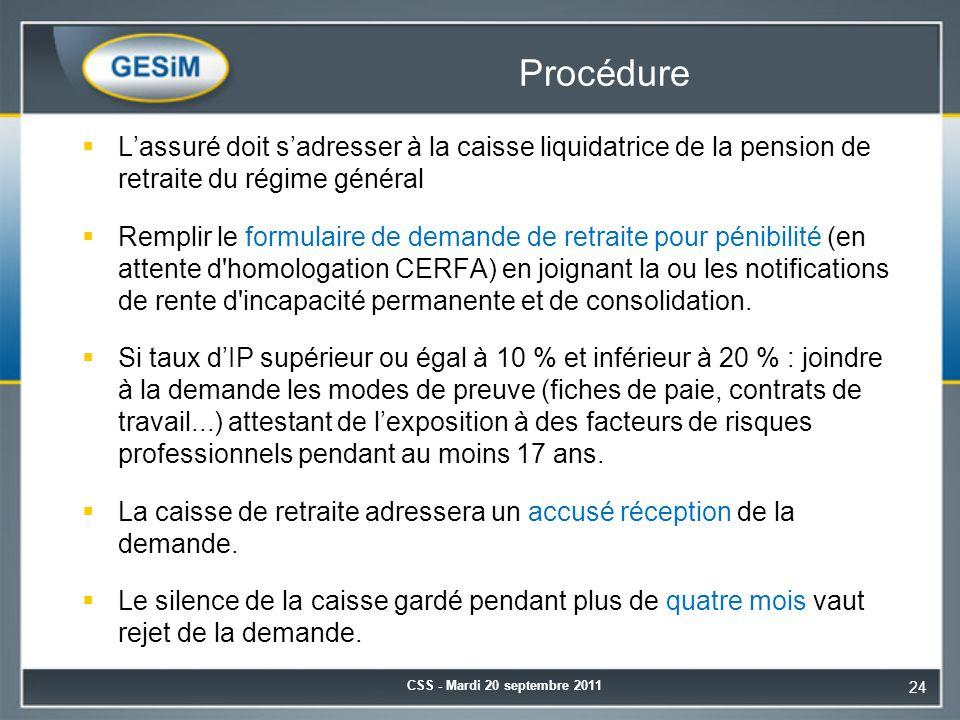 Procédure L'assuré doit s'adresser à la caisse liquidatrice de la pension de retraite du régime général.