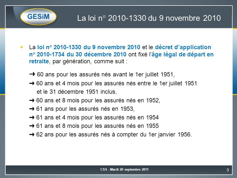 La loi n° 2010-1330 du 9 novembre 2010