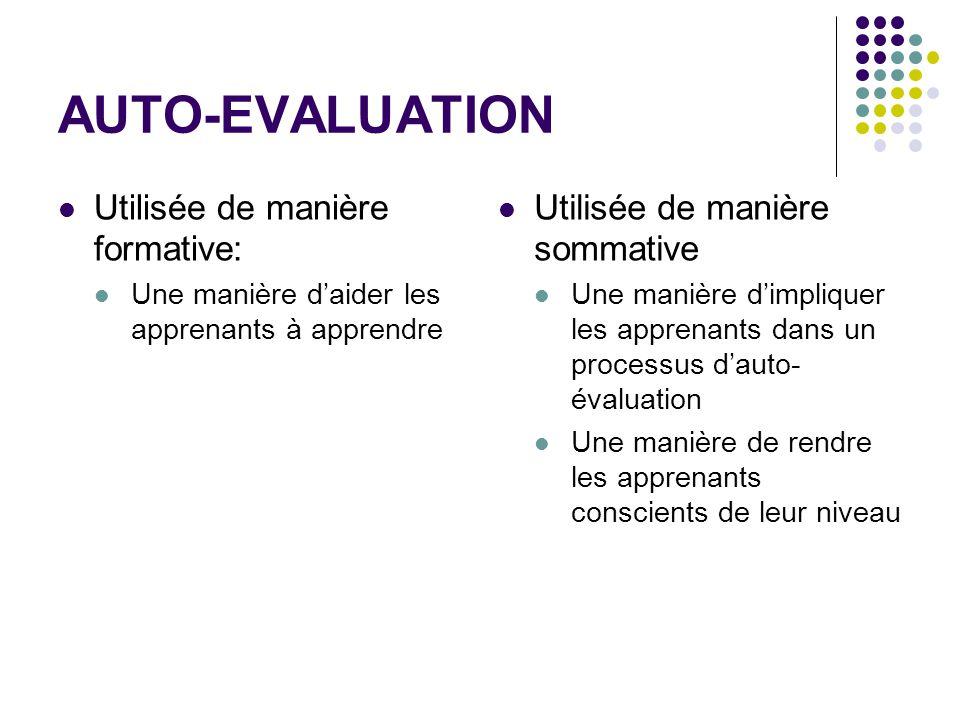 AUTO-EVALUATION Utilisée de manière formative: