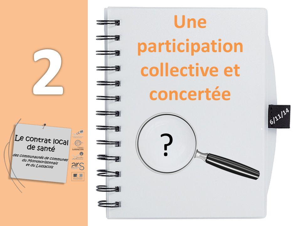 Une participation collective et concertée