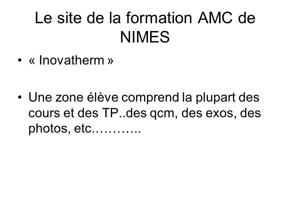 Le site de la formation AMC de NIMES