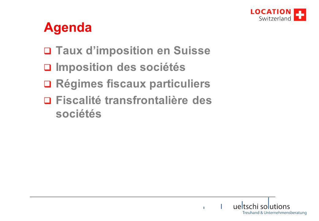 Agenda Taux d'imposition en Suisse Imposition des sociétés