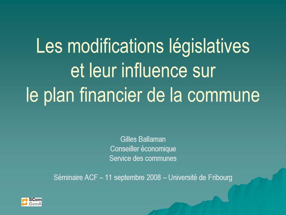 Les modifications législatives et leur influence sur le plan financier de la commune