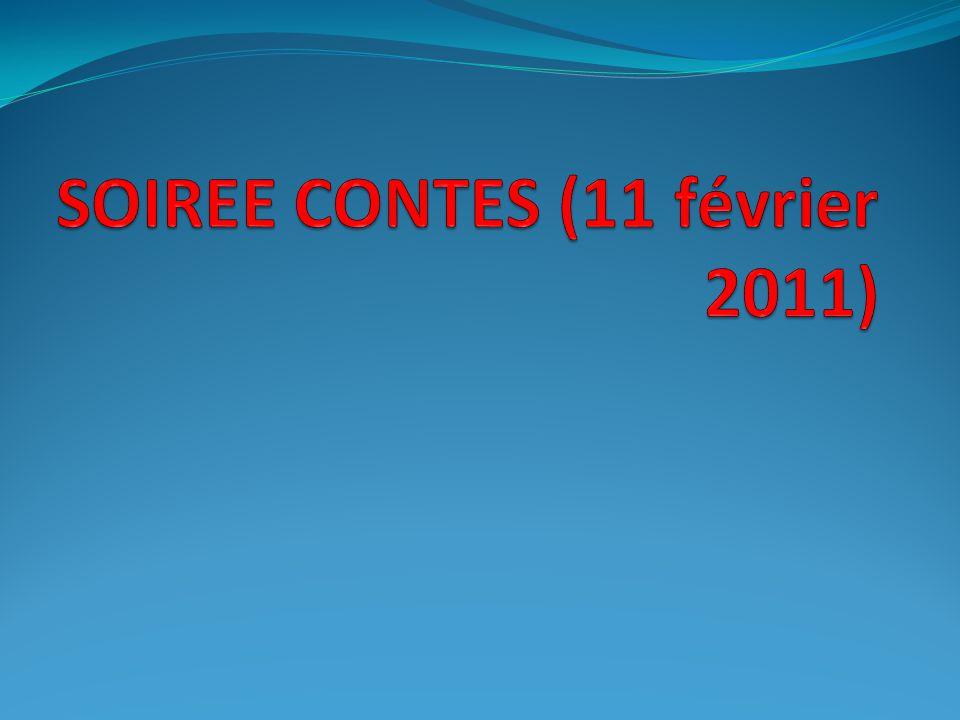 SOIREE CONTES (11 février 2011)