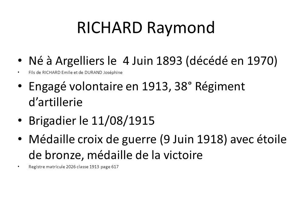 RICHARD Raymond Né à Argelliers le 4 Juin 1893 (décédé en 1970)