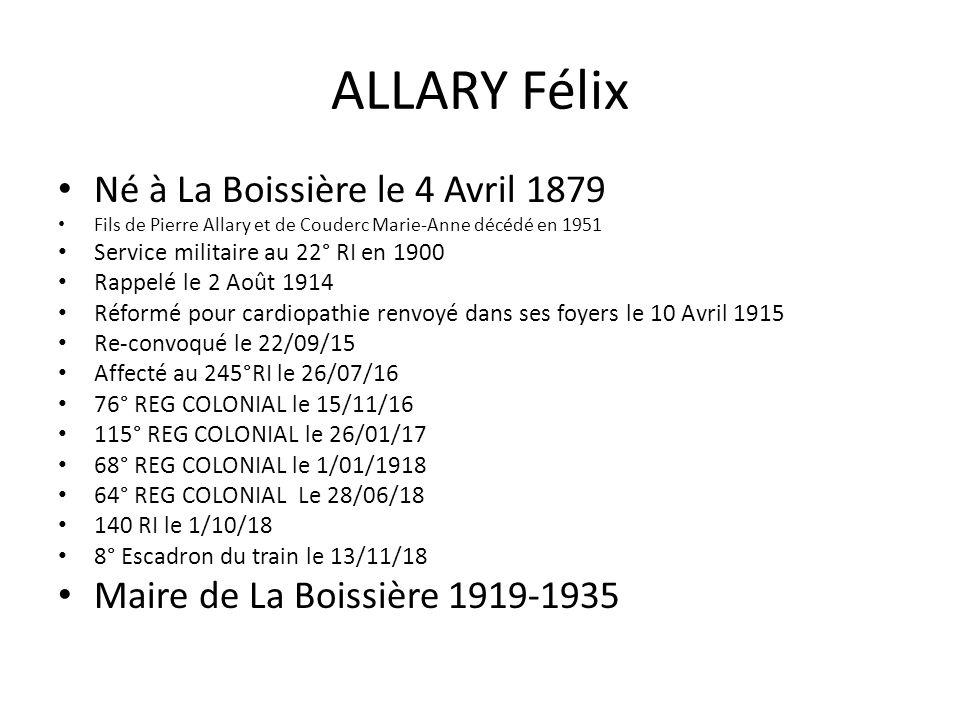 ALLARY Félix Né à La Boissière le 4 Avril 1879
