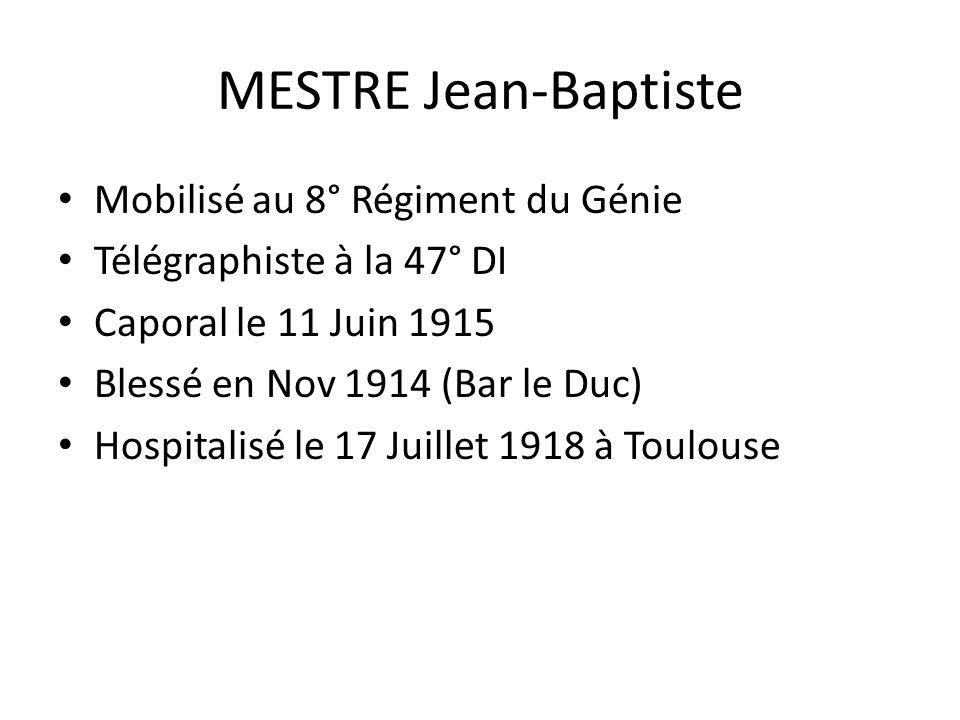 MESTRE Jean-Baptiste Mobilisé au 8° Régiment du Génie