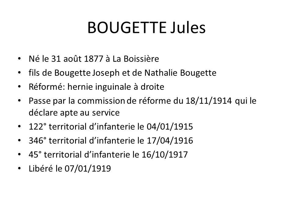 BOUGETTE Jules Né le 31 août 1877 à La Boissière