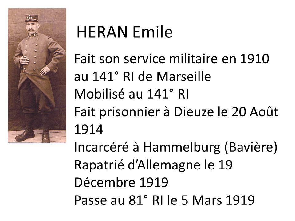 HERAN Emile Fait son service militaire en 1910 au 141° RI de Marseille