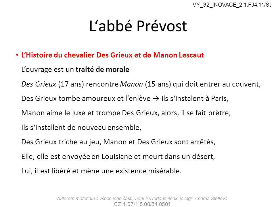L'abbé Prévost L'Histoire du chevalier Des Grieux et de Manon Lescaut