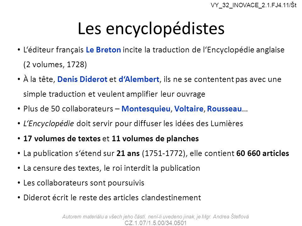 VY_32_INOVACE_2.1.FJ4.11/Št Les encyclopédistes. L'éditeur français Le Breton incite la traduction de l'Encyclopédie anglaise (2 volumes, 1728)
