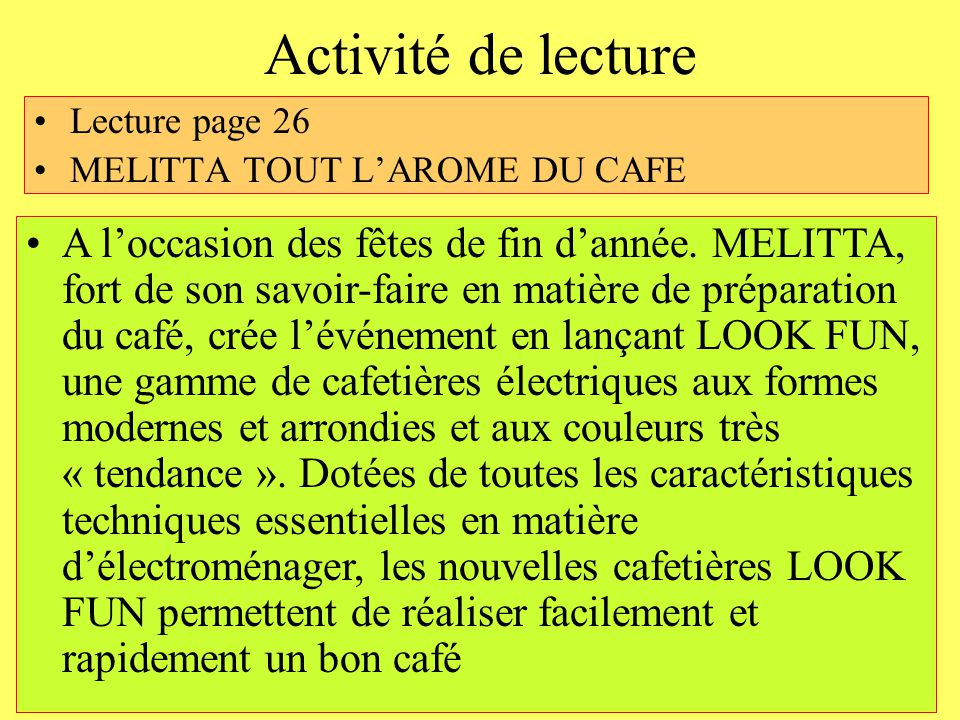 Activité de lecture Lecture page 26. MELITTA TOUT L'AROME DU CAFE.
