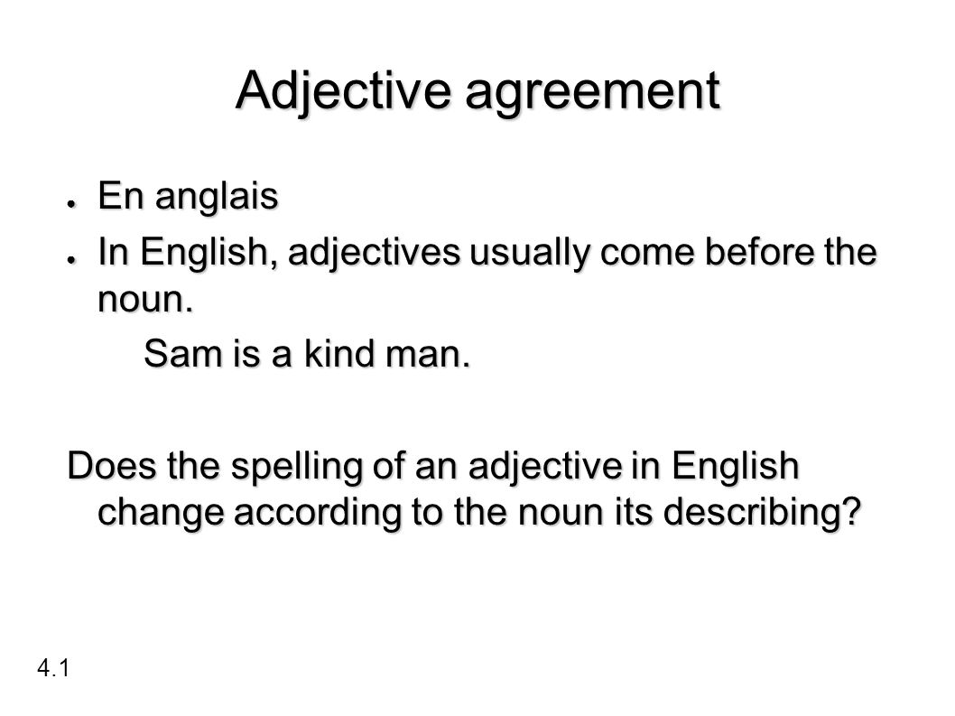 Adjective agreement En anglais