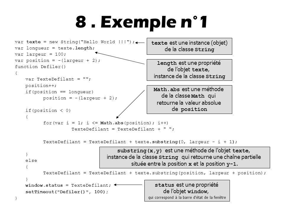 8 . Exemple n°1 texte est une instance (objet) de la classe String